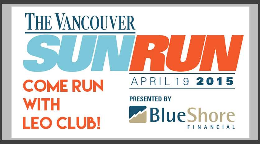 Vancouver Sun Run on April 19th 2015 with Leo Club